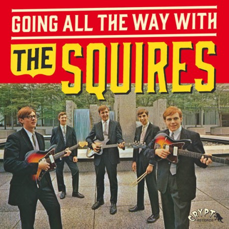 """SQUIRES """"Going All The Way With The Squires"""" LP + SG 7"""""""