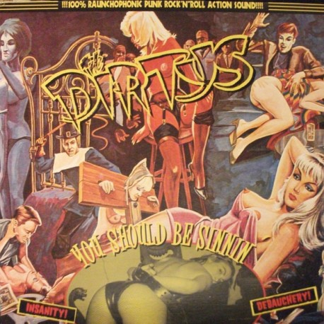 "DIRTYS ""You Should Be Sinnin'..."" LP."