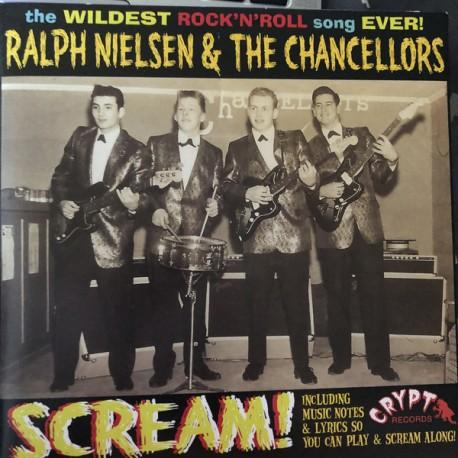 "RALPH NIELSEN & THE CHANCELLORS ""Scream!"" SG 7""."