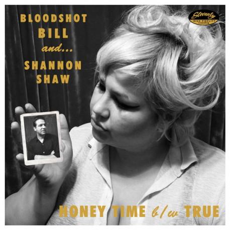 "BLOODSHOT BILL & SHANNON SHAW ""True"" SG 7""."