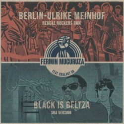 """FERMIN MUGURUZA & CHALART 58 """"Berlin-Ulrike Meinhof"""" SG 7"""""""