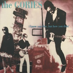 "GORIES ""I Know You Fine, But How You Doin'"" LP."