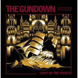 "GUNDOWN ""Light Up The Streets"" LP Color"