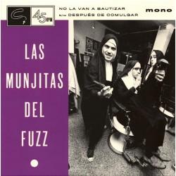 """LAS MUNJITAS DEL FUZZ """"No La Van A Bautizar"""" SG 7""""."""