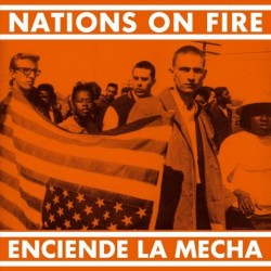 "NATIONS ON FIRE ""Enciende La Mecha"" LP."