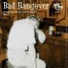 """VV.AA. """"Bad Hangover"""" LP."""