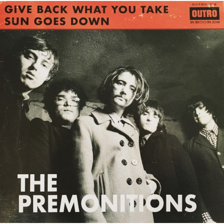 "PREMONITIONS ""Give Back What You Take"" SG 7"""