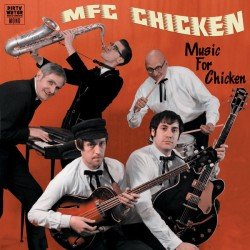 """MFC CHICKEN """"Music For Chicken"""" LP."""