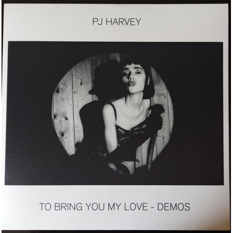 "PJ HARVEY ""To Bring You My Love - Demos"" LP 180GR."