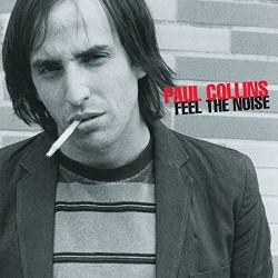"""PAUL COLLINS """"Feel The Noise"""" LP."""