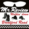 "MR. REVIEW ""Walkin' Down Brentford Road"" LP."