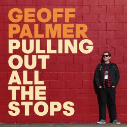 """GEOFF PALMER """"Pulling Out All The Stops"""" LP."""