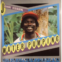 "JOHNNY OSBOURNE ""Water Pumping"" LP."
