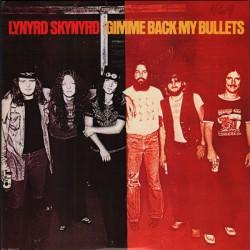 "LYNYRD SKYNYRD ""Gimme Back My Bullets"" LP."