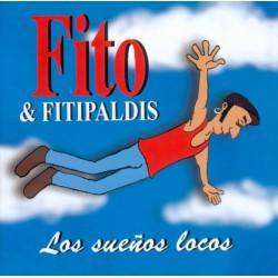"""FITO & FITIPALDIS """"Los Sueños Locos"""" LP + CD."""