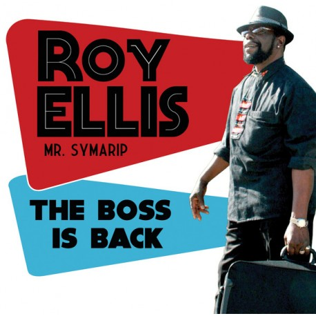 "ROY ELLIS - MR. SYMARIP ""The Boss Is Back"" LP."