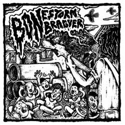 "BON BRAGUER / BONESTORM ""Split"" LP."