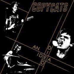 """COPYCATS """"An Idea Died"""" LP"""