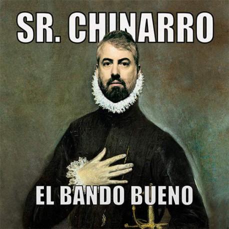 """SR. CHINARRO """"El Bando Bueno"""" LP Color."""