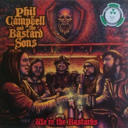 """PHIL CAMPBELL & THE BASTARDS SONS """"We're The Bastards"""" 2LP."""