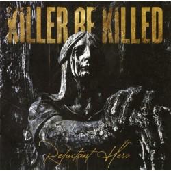 """KILLER BE KILLED """"Reluctant Hero"""" 2LP."""