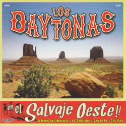"""LOS DAYTONAS """"En El Salvaje Oeste"""" SG 7"""""""