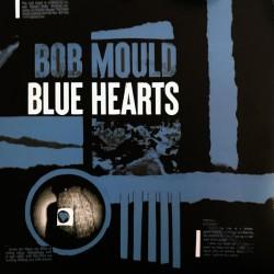 """BOB MOULD """"Blue Hearts"""" LP."""