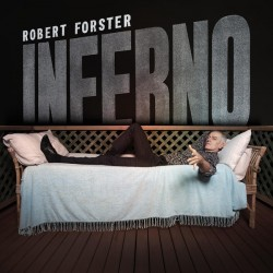 "ROBERT FORSTER ""Inferno"" LP."