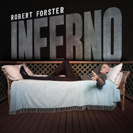 "ROBERT FORSTER ""Inferno"" LP."