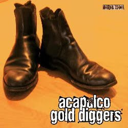 "ACAPULCO GOLD DIGGERS ""S/t"" SG 7"""