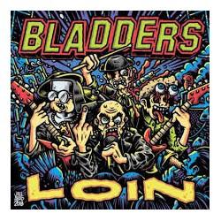 """BLADDERS """"Loin"""" LP + CD."""