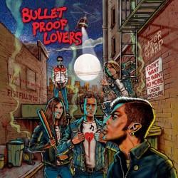 "BULLET PROOF LOVERS ""S/t"" LP."