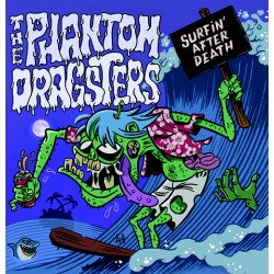"PHANTOM DRAGSTERS ""Surfin' After Death"" SG 7"" Color"
