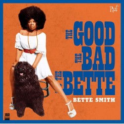"BETTE SMITH ""The Good The Bad And The Bette"" LP."