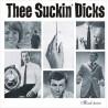 "SUCKIN' DICKS ""Think Twice"" CD"