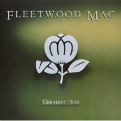 "FLEETWOOD MAC ""Greatest Hits"" LP."