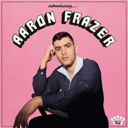 "AARON FRAZER ""Introducing... Aaron Frazer"" LP."