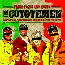 "COYOTE MEN ""From Parts Unknown"" CD"