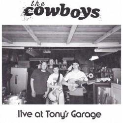 """COWBOYS """"Live At Tony's Garage"""" SG 7""""."""