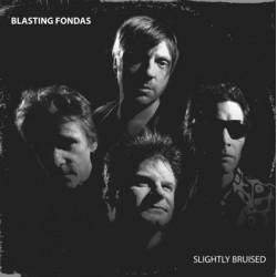 "BLASTING FONDAS ""Slighty Bruised"" LP."