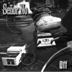 """SEÑOR NO """"Off"""" SG 7""""."""