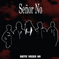 """SEÑOR NO """"Siete Veces No"""" LP."""