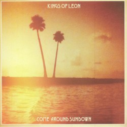 "KINGS OF LEON ""Come Around Sundown"" 2LP."