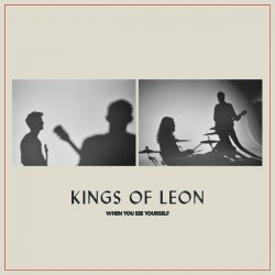 "KINGS OF LEON ""When You See Yourself"" 2LP."