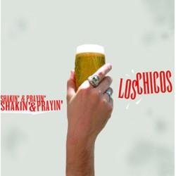 "LOS CHICOS ""Shakin' & Prayin'"" CD H-Records"