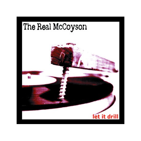 "REAL McCOYSON ""Let It Drill"" LP H-Records"