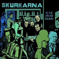 "SKURKARNA ""In The Web Of Villainy"" LP Color Azul H-Records"