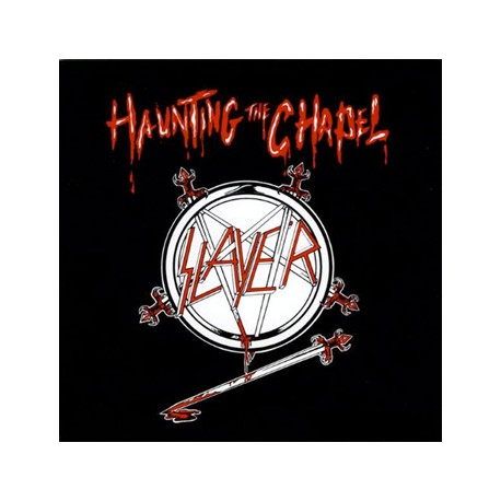 "SLAYER ""Haunting The Chapel"" LP"