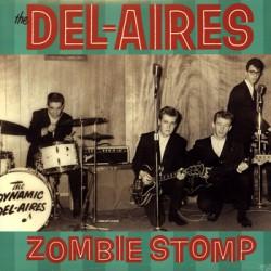"""DEL-AIRES """"Zombie Stomp"""" LP Norton"""