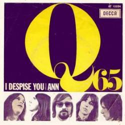 "Q65 ""I Despise You / Ann"" SG 7"""